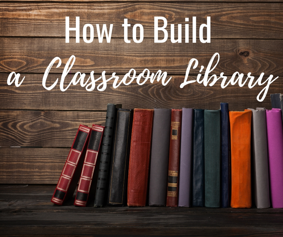 How to Build a Classroom Library Blog COVER.jpg