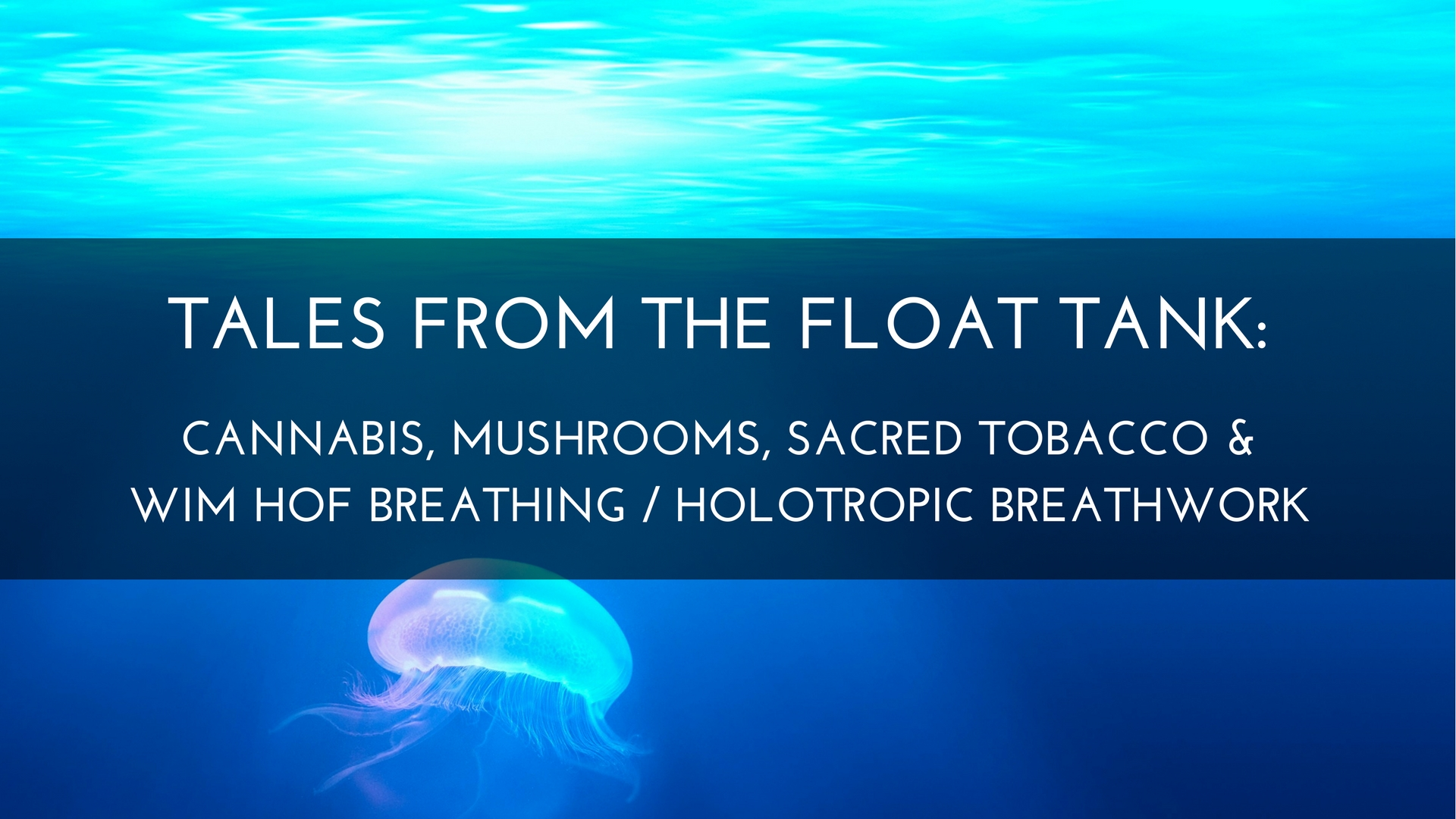 Tales From The Float Tank Medicine Path