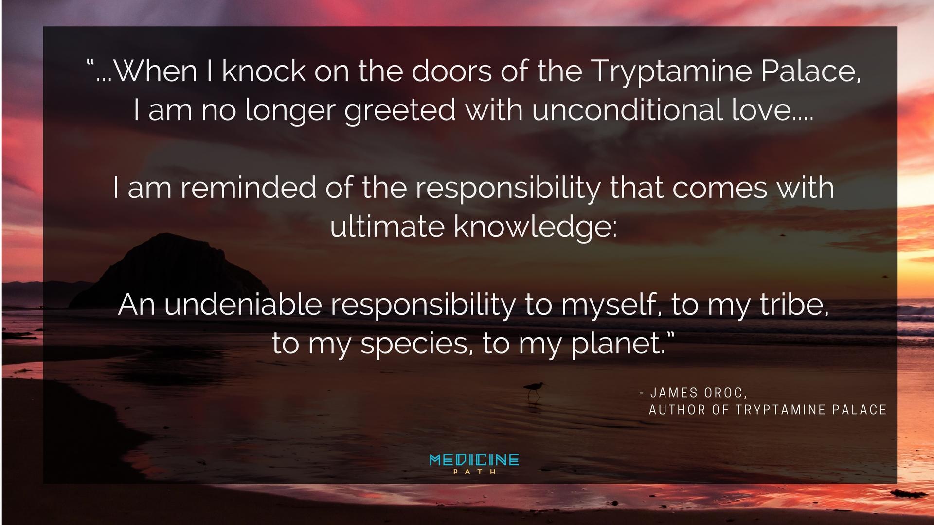 James Oroc Quote Medicine Path