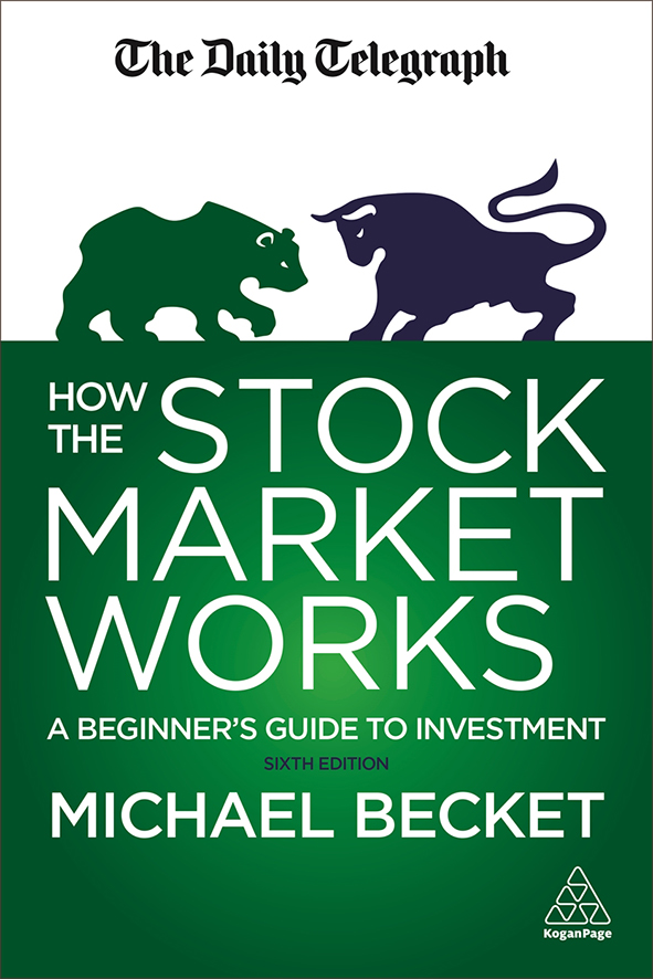 How the Stock Market Works: A Beginner's Guide to Investment - By Michael Becket