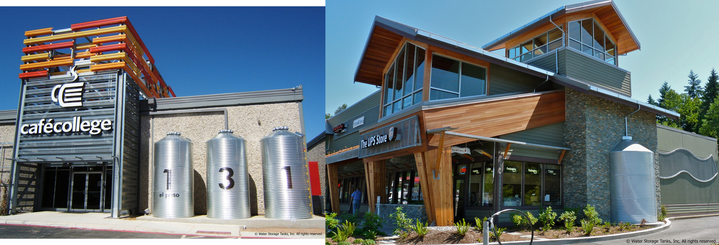 Front of house project applications of CorGal Tanks: Left- Cafe College, San Antonio, Tx. Right- UPS Store, Snohomish, WA.