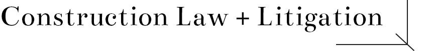 constructionlaw+litigation.jpg