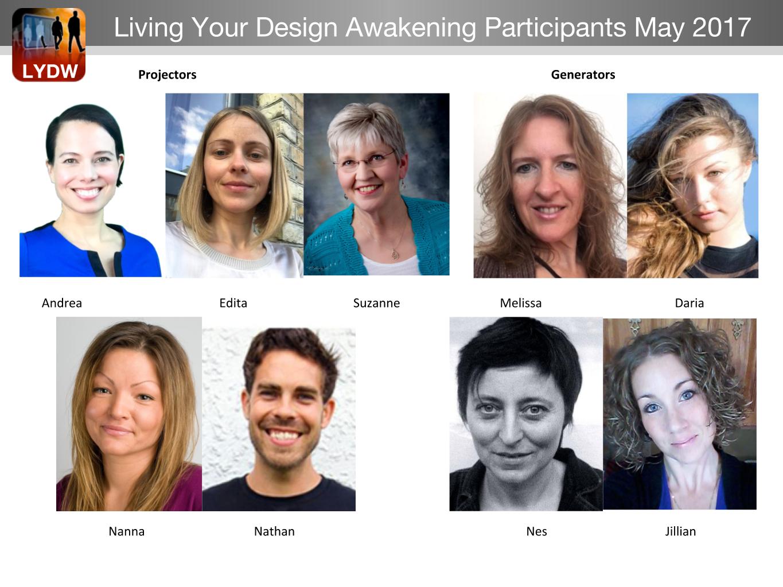 Living Your Design Awakening Participants May 2017