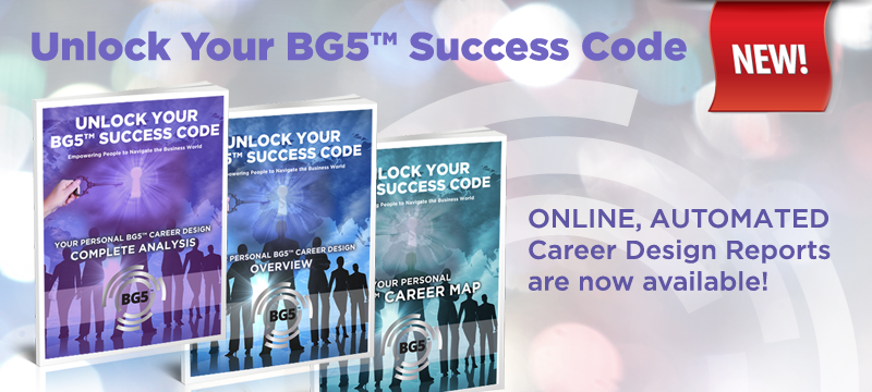 Get your BG5 Success Code Career Map for just $10 here.