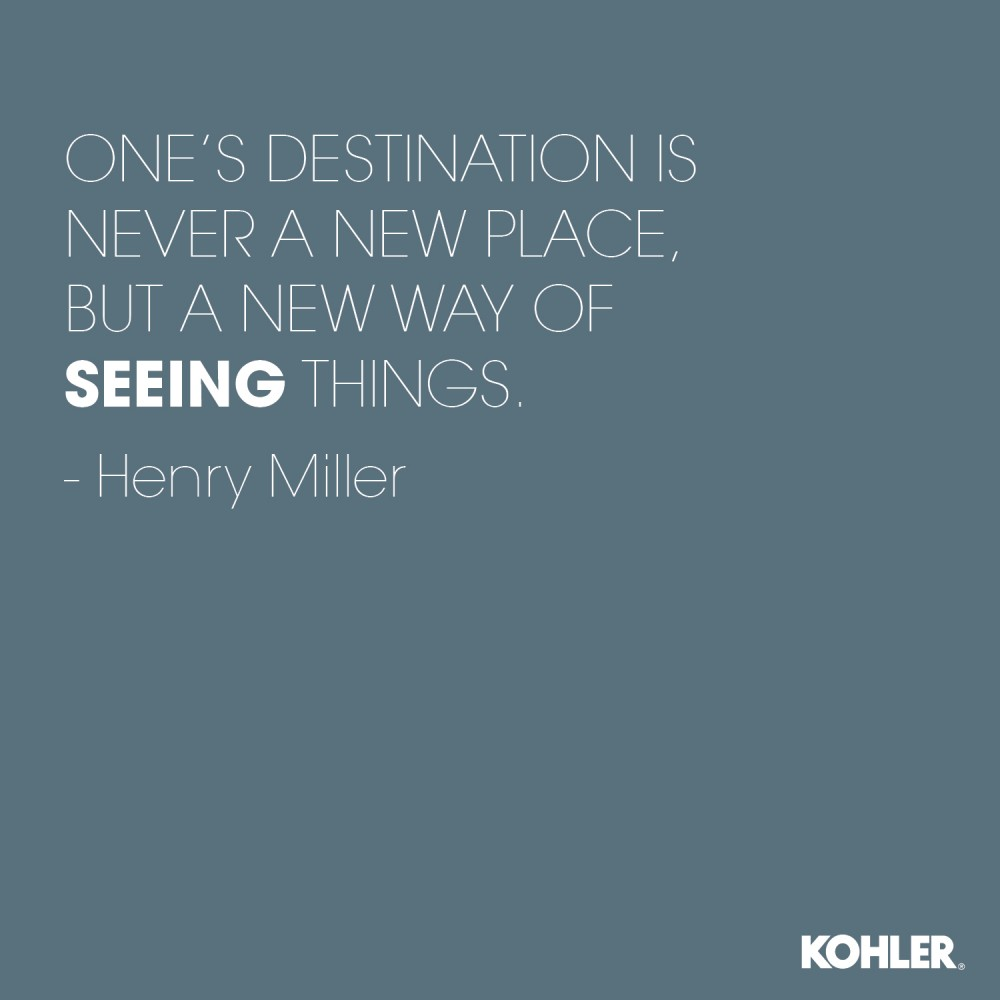 ONES DESTINATION IS NEVER A NEW PLACE, BUT A NEW WAY OF SEEING THINGS HENRY MILLER.jpg