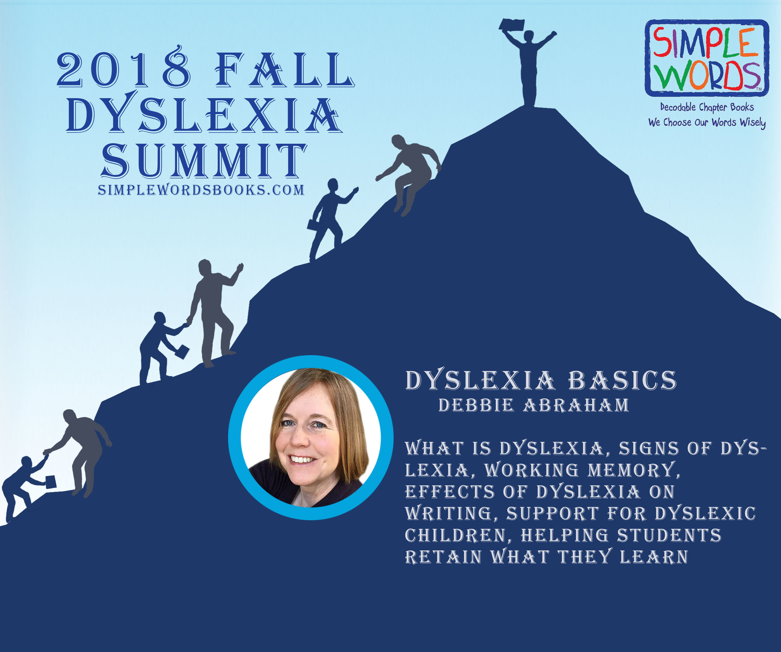 SIMPLE WORDS BOOKS 2018 Spring Summit DEBBIE ABRAHAM DYSLEXIE DEB.jpg