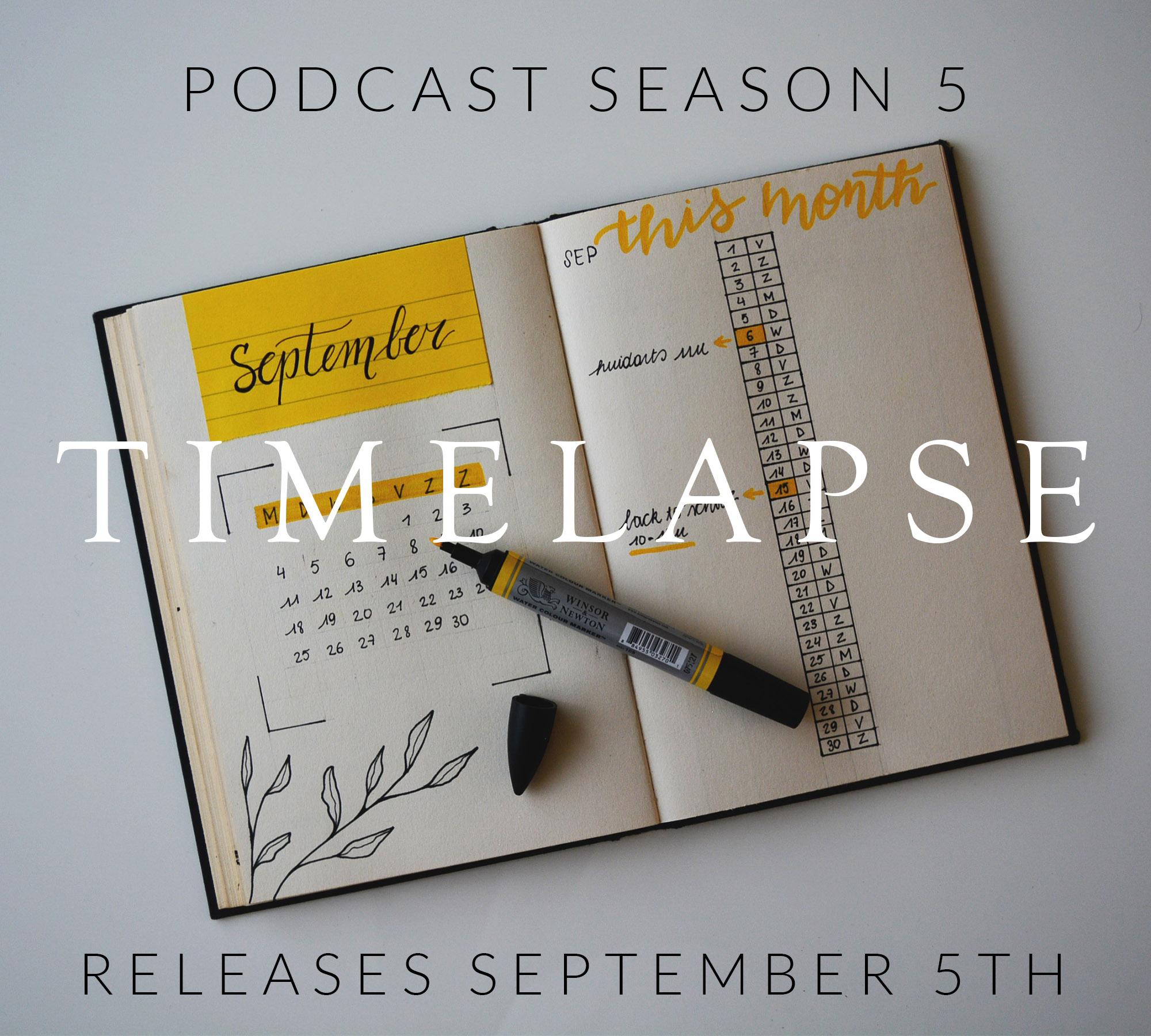 Podcast - Timelapse Sept 5th (1).jpg