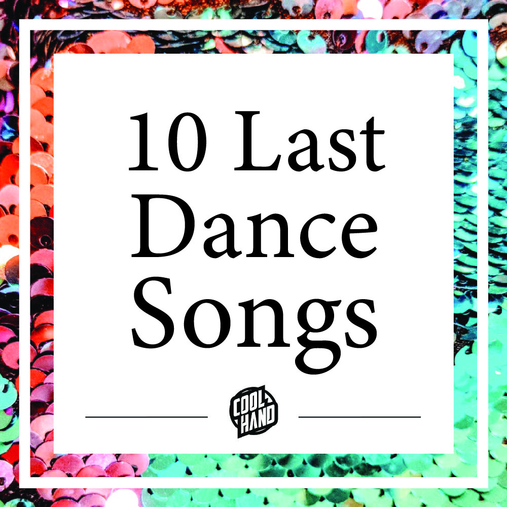 10 Last Dance Songs For Your Wedding Dj Coolhand Wedding
