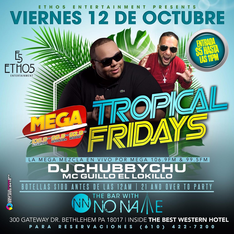 Tropical Fridays with DJ Chubbychu