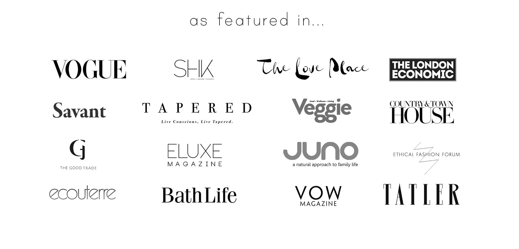 noctu has featured in vogue, veggie, the love place, tatler, eluxe magazine, the london economic, country & town house, the good trade, tampered, juno, ethical fashion forum, ecouterre, bath live, shk, savant, country calling