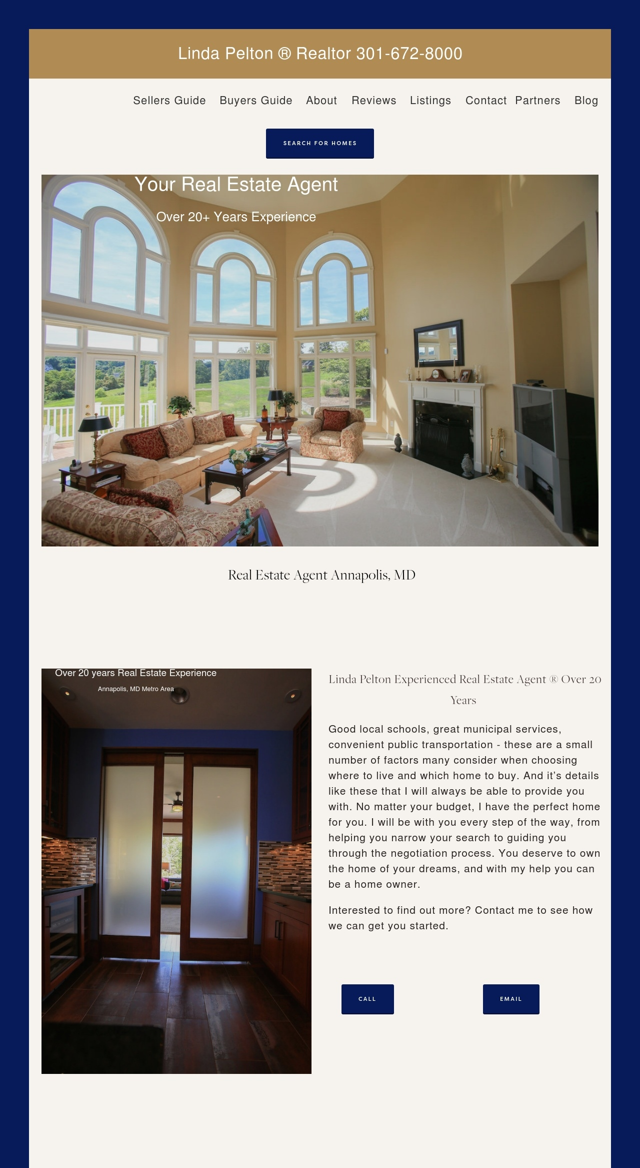 Linda Pelton Realtor - This website segments sellers and buyers by offering educational information for first time buyers and sellers through the buyer's and seller's guides. Linda is an established real estate expert as she also owned a title company. She wanted the focus to be on her as a real estate agent, as she recently became an agent. With solid photography and important contact info on each page it's functional and beautiful.