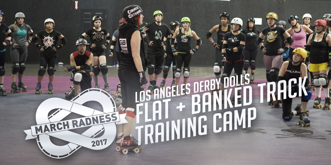 la-derby-dolls-march-radness-training-camp-save-the-date