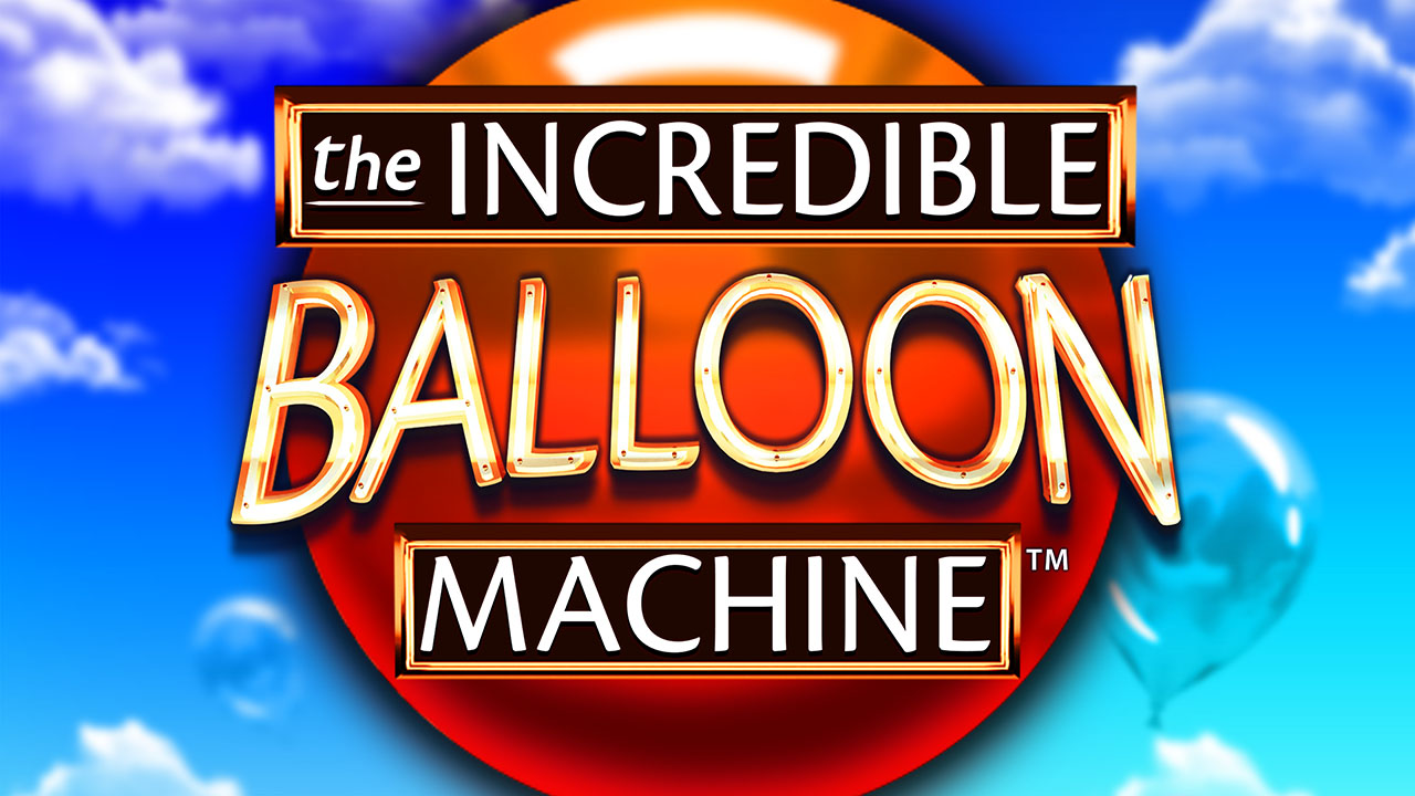 The Incredible Balloon Machine™ - Ascend to new heights!