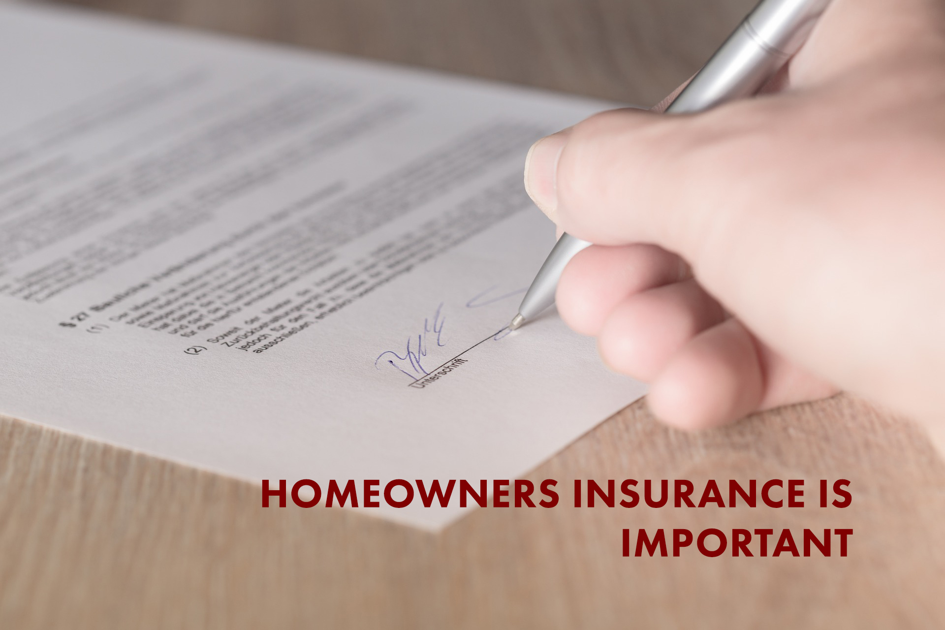 Homeowners insurance is important