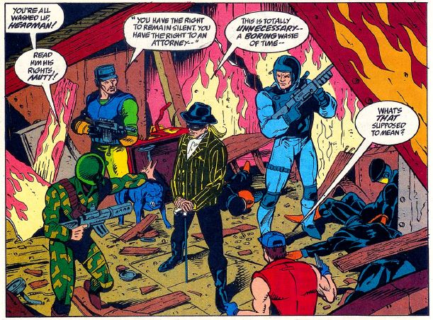 The Headman has lured the G.I. Joe team into another trap as issue 125 ends.  However, the Headman would not appear in issue 126 as the story focused on the return of  Firefly .  The Headman would be back in issue 127 to wrap up his only story arch.
