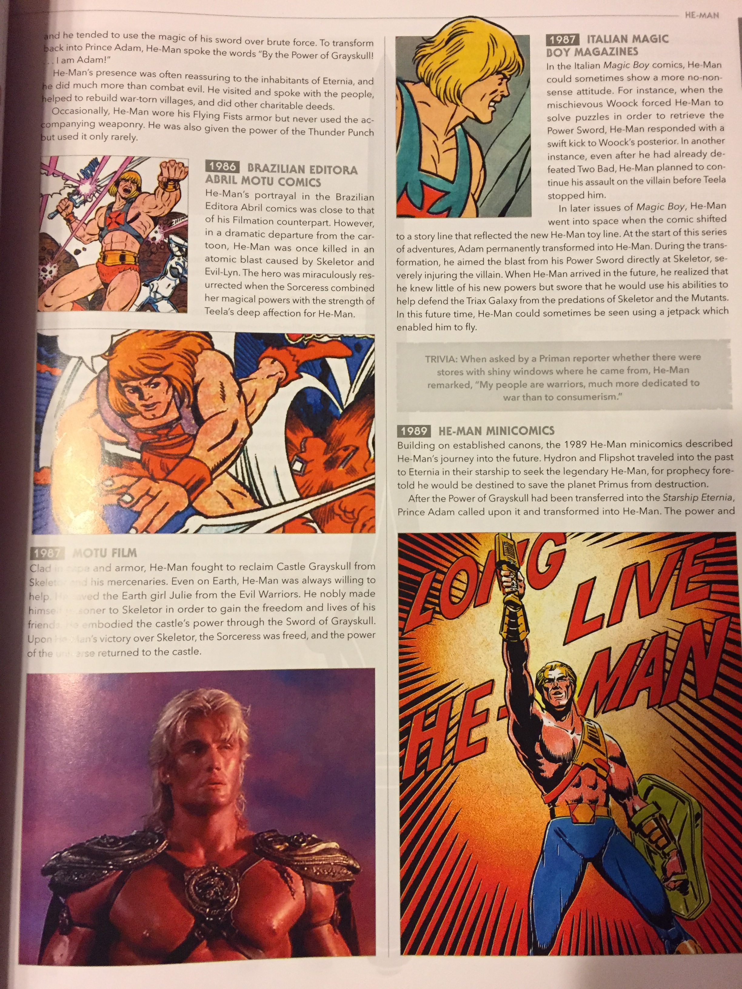 The encyclopedia breaks down the numerous continuities of each character from the mini-comics, to the cartoon series, the the masters of the universe movie, and more.