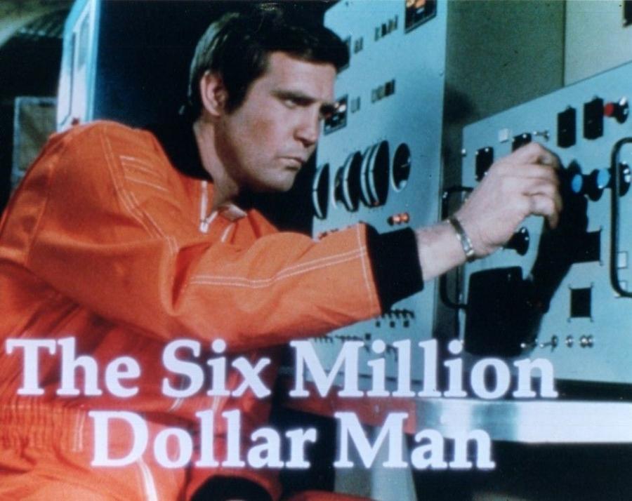 Six Million Dollar Man 1.jpg
