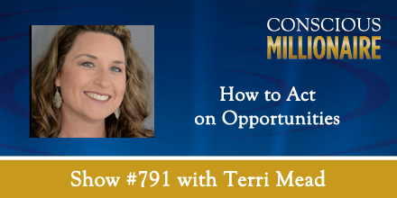 Conscious Millionaire: Terri discusses the mindset that helps her grow her business. She talks about the importance of being a connector and a lifelong learner. Her insatiable curiosity and willingness to go out on a limb have helped her create opportunities.  Listen and find the  show notes   here