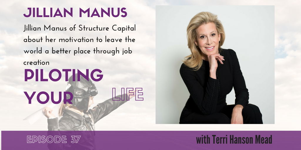 Jillian Manus would use her magic wand to give everyone a job they were proud of. The path to self-sufficiency paves the path to happiness and peace. -