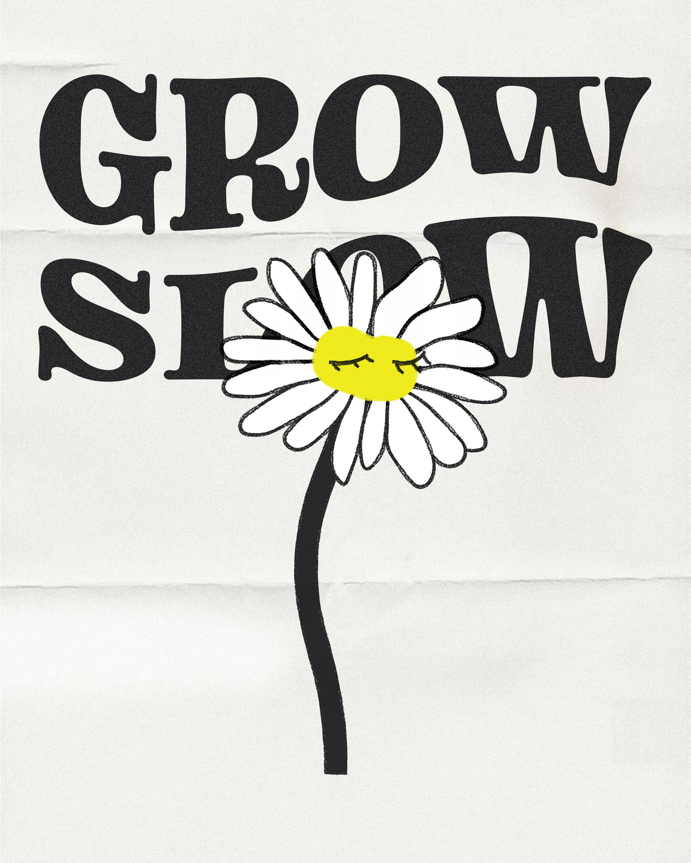 GROWSLOW2.jpg