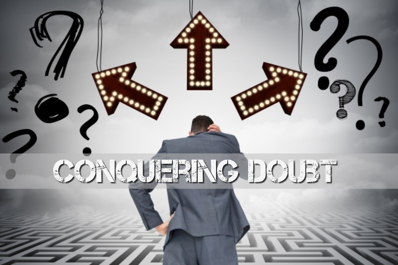 conquering doubt.jpg