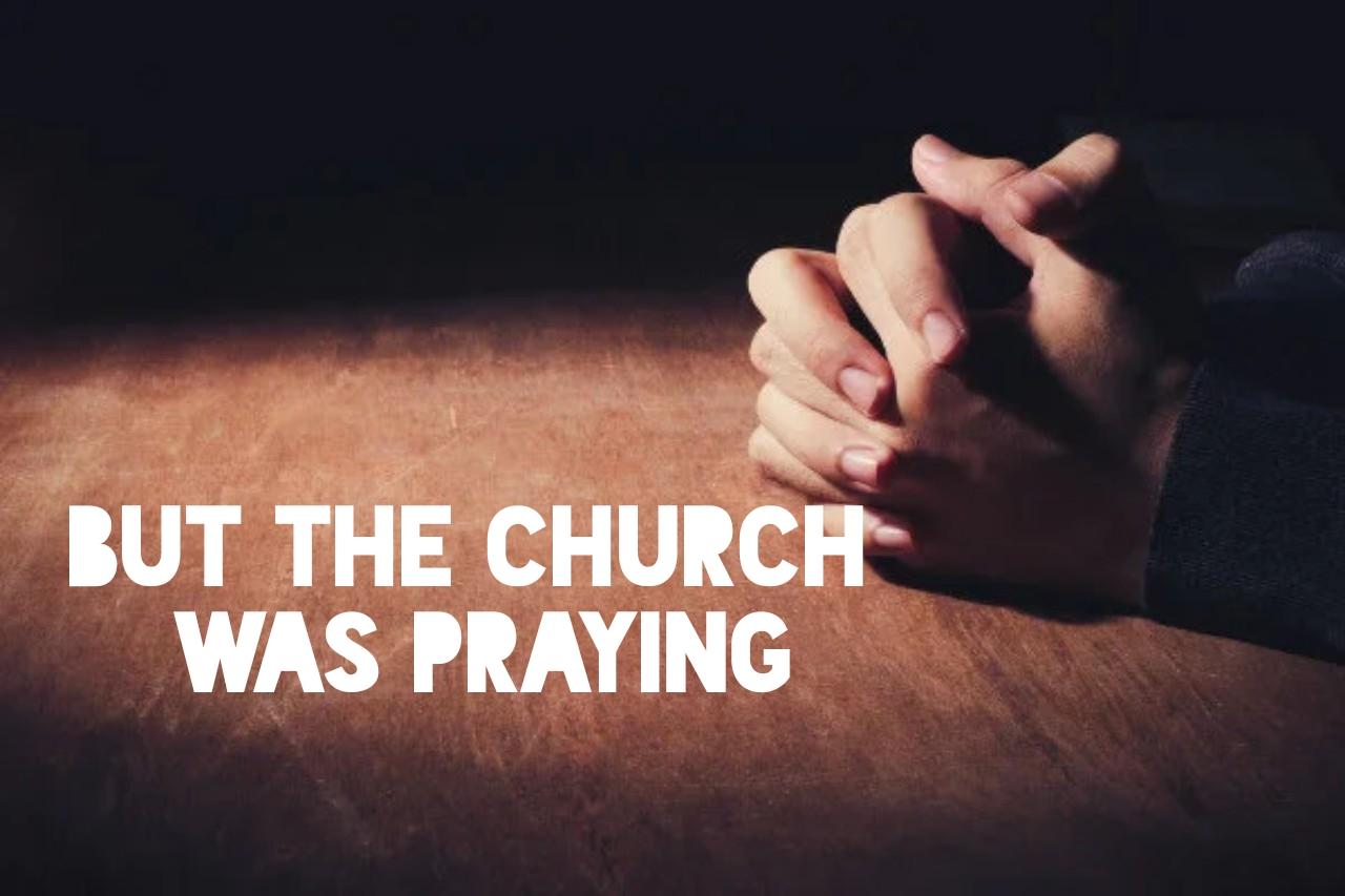 but the church was praying 05.27.18.jpg