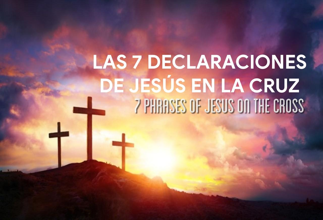 7 declaraciones de Jesús 04.17.19.jpg
