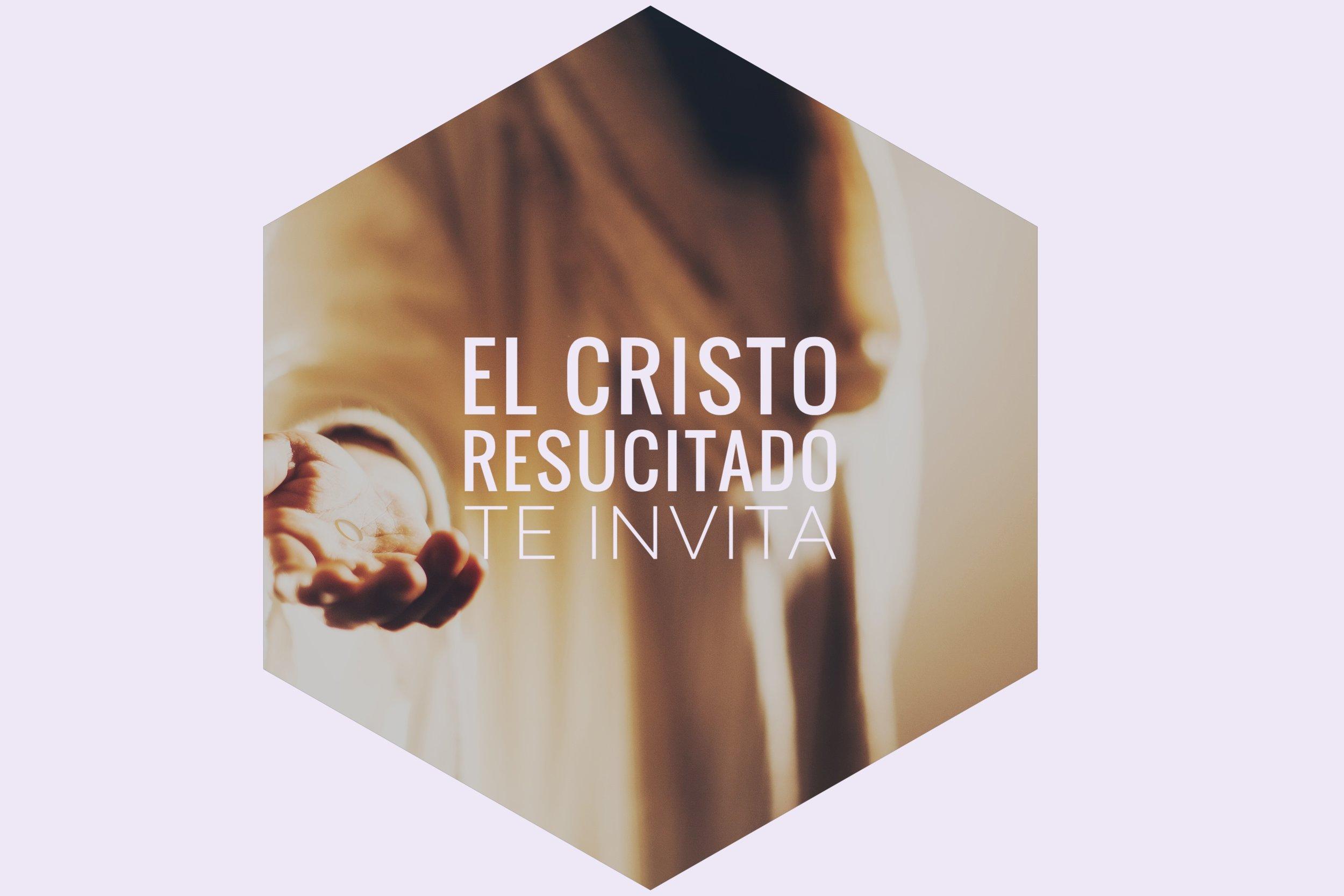 el Cristo resucitado te invita 05.05.19.jpeg