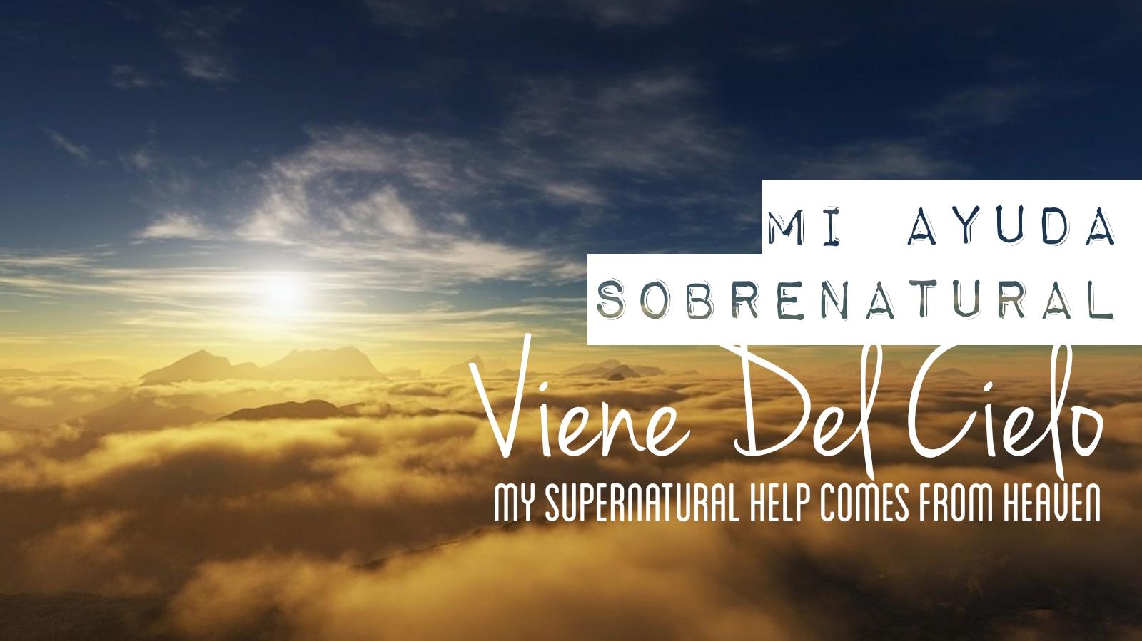 mi ayuda sobrenatural 05.15.19.jpg