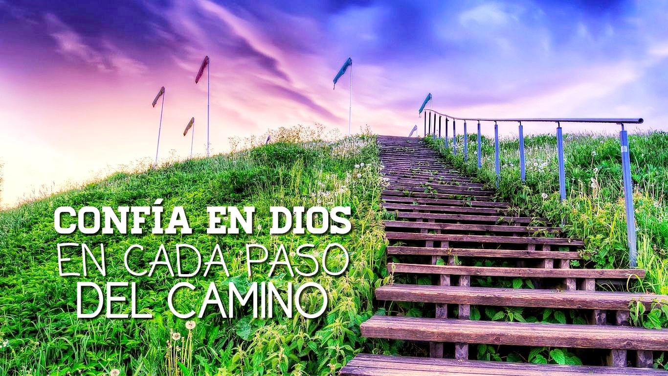 confía en Dios en cada paso 06.02.19.jpg