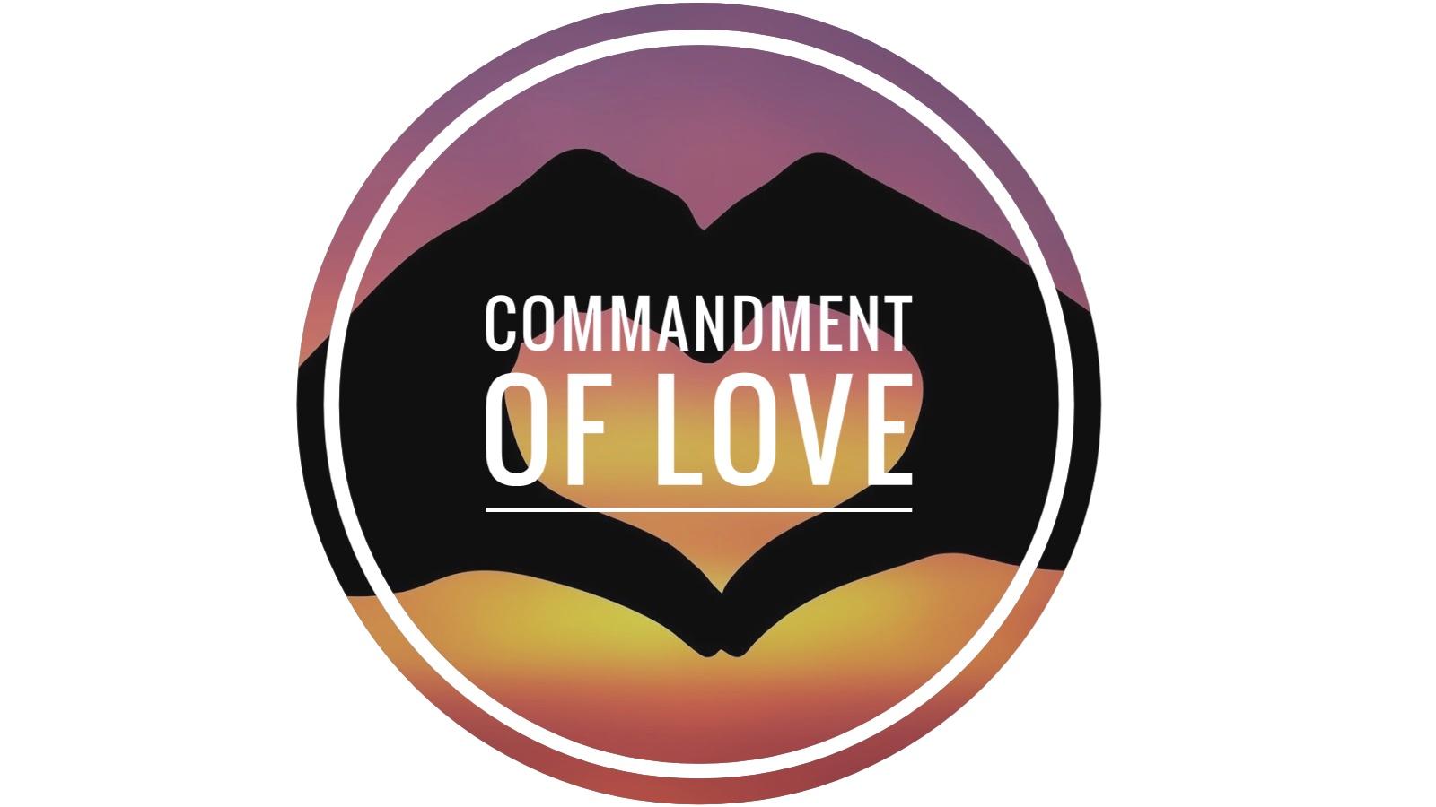 commandment of love 06.30.19.jpeg