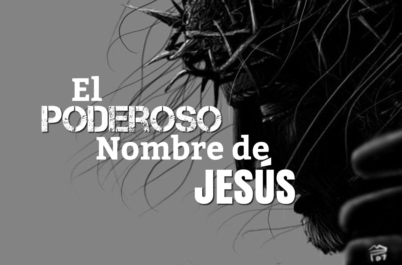 el poderoso nombre de Jesús 07.28.19.jpg
