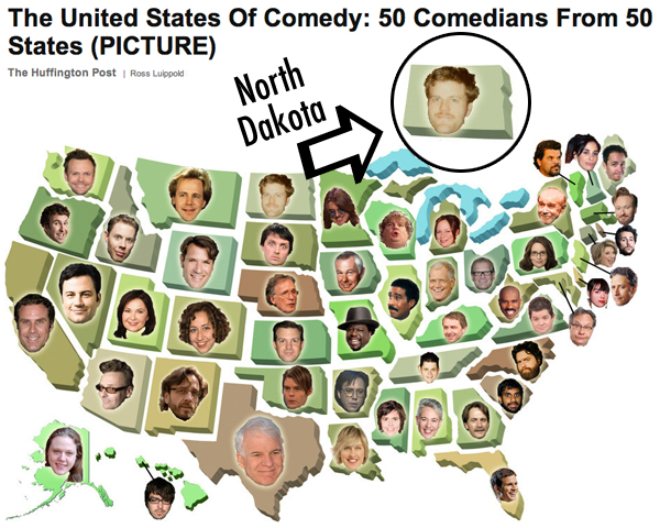 I am the representative comedian for North Dakota