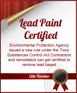 Elite Finisher Painters; Lead Paint Certified.