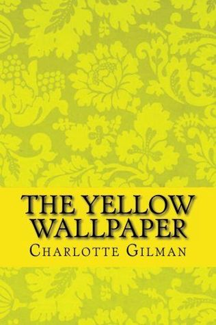 The Yellow Wallpaper.jpg