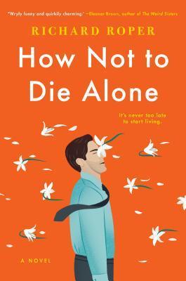 How Not to Die Alone.jpg