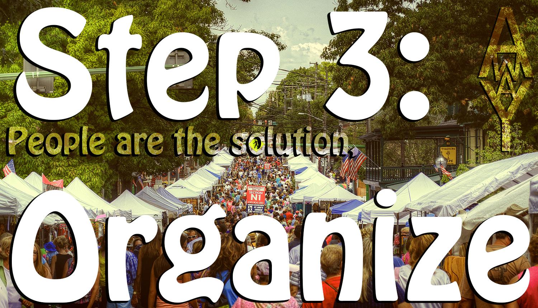 Step 3: Organize