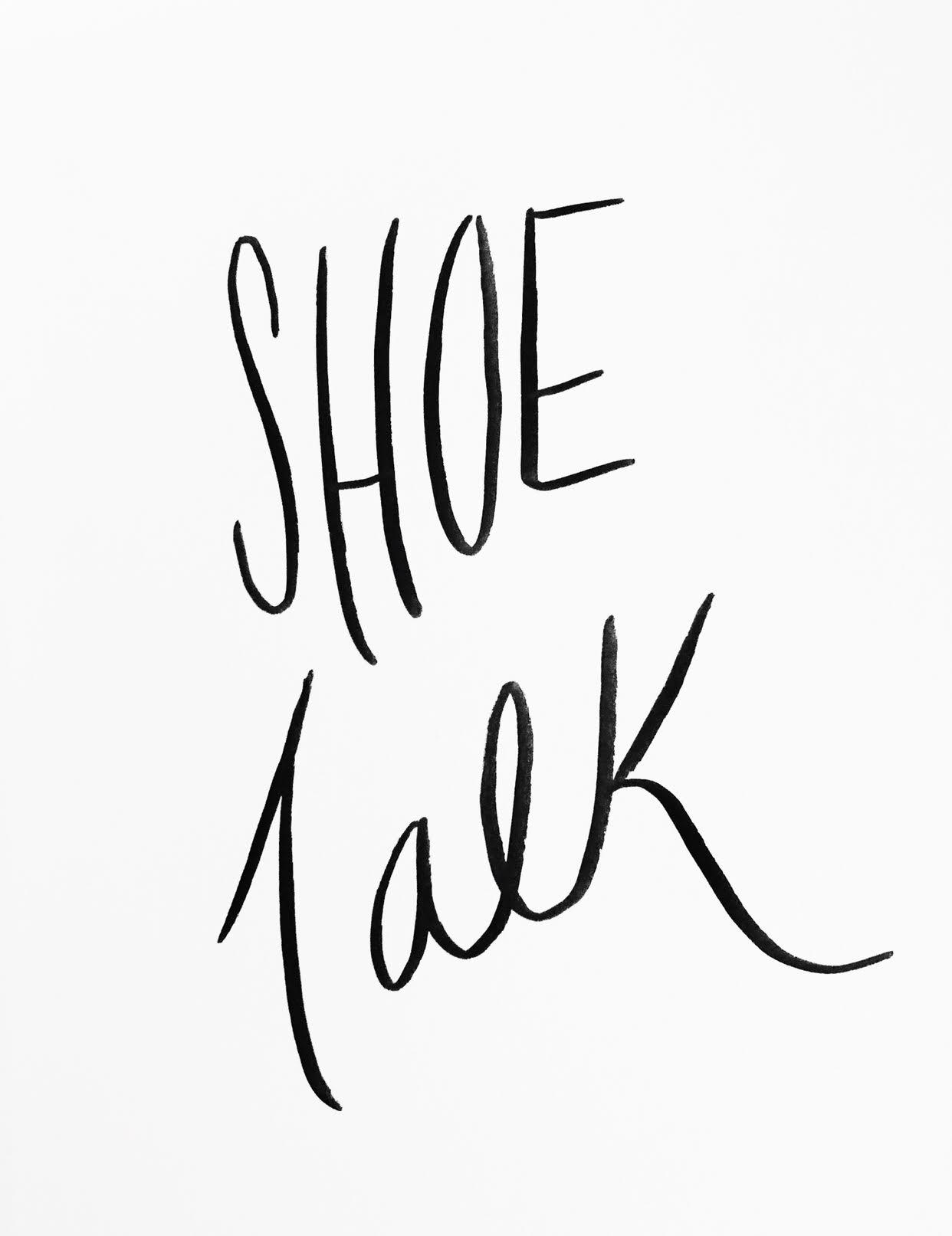 Shoe Talk -