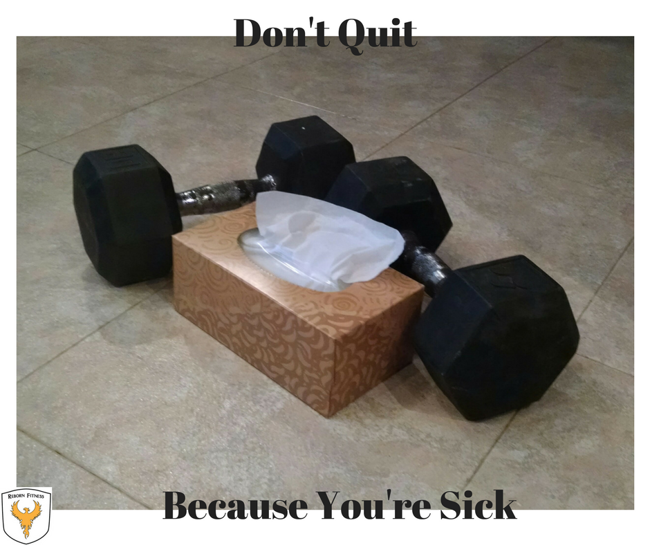 Reborn Dont Quit for sick