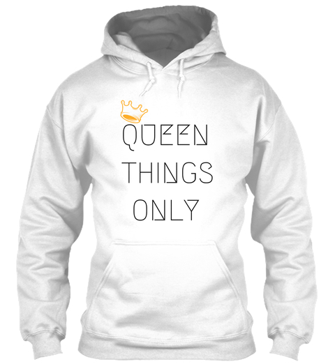FEEL and BE ROYAL - White - With just a few weeks left in the 2018, you're crushing your goals and knocking out those plans that will LEVEL UP your 2019!Rep your QUEENDOM in your #QueenThingsOnly top at the holiday kickback, office party, or city festival.
