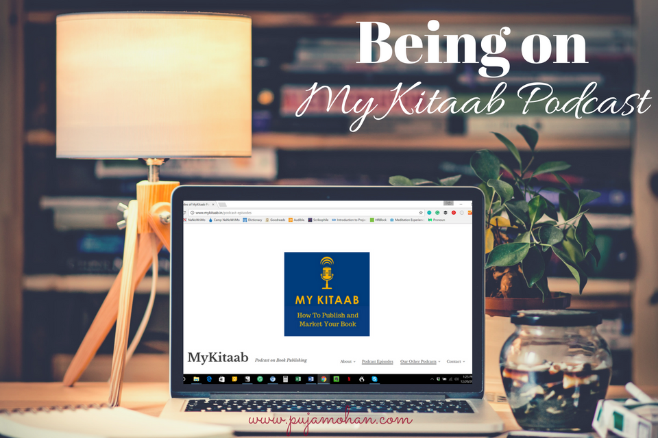 Being on My Kitaab Podcast_pujamohan.com
