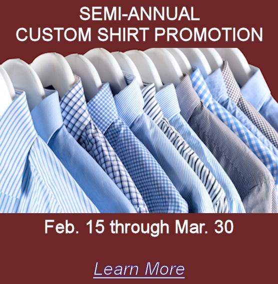 Custom Shirt Promotion at Mirror Image Fashions, Feb. 15 through March 30.