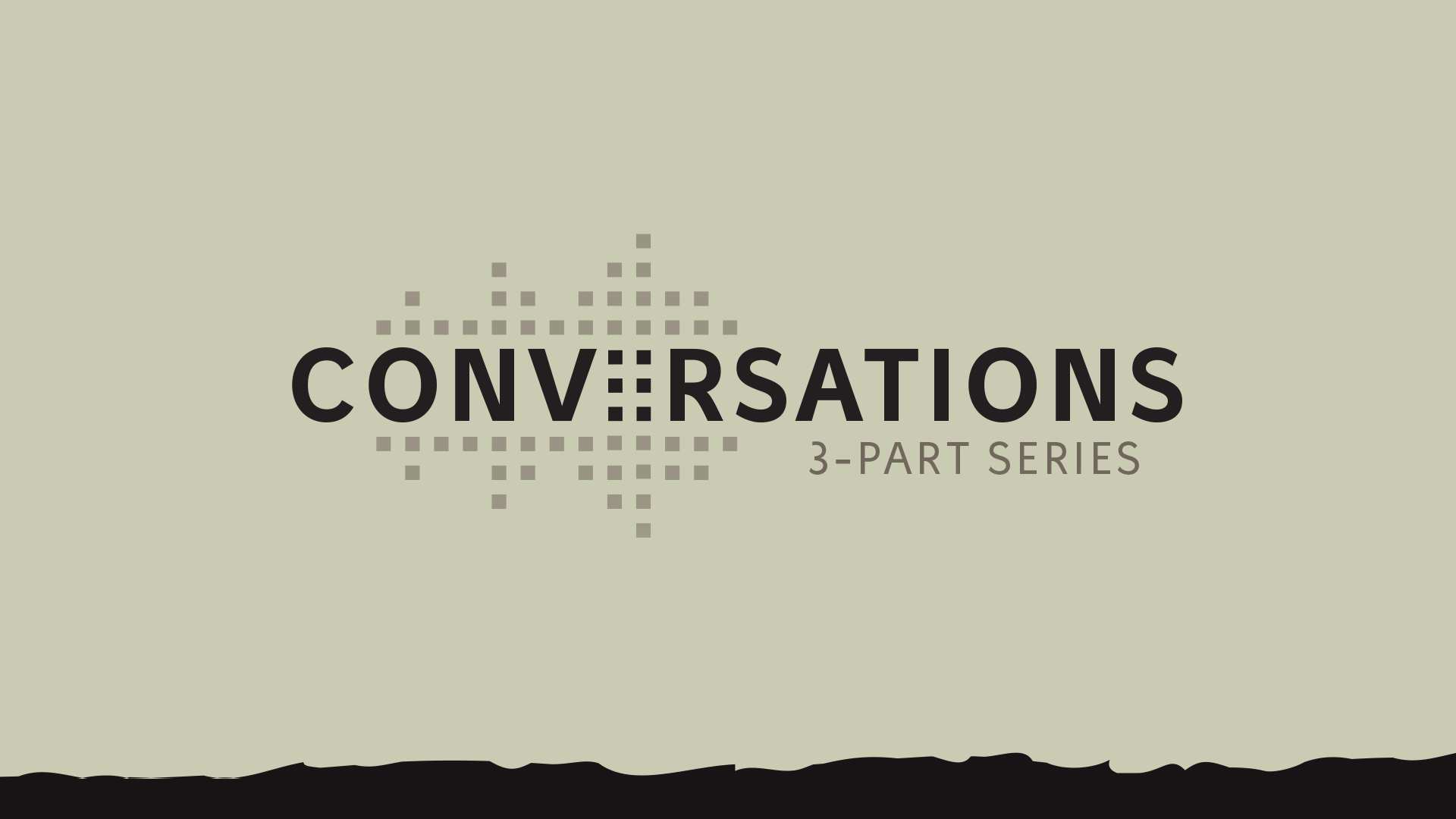 Conversations_Slide - Current Series.jpg