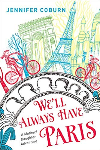 WE'LL ALWAYS HAVE PARIS - by Jennifer CoburnHow her daughter and her passport taught Jennifer to live like there's no tomorrow.Jennifer Coburn has always been terrified of dying young. So she decides to save up and drop everything to travel with her daughter, Katie, on a whirlwind European adventure before it's too late. Even though her husband can't join them, even though she's nervous about the journey, and even though she's perfectly healthy, Jennifer is determined to jam her daughter's mental photo album with memories―just in case.From the cafés of Paris to the top of the Leaning Tower of Pisa, Jennifer and Katie take on Europe one city at a time, united by their desire to see the world and spend precious time together. In this heartwarming generational love story, Jennifer reveals how their adventures helped vanquish her fear of dying...for the sake of living.SHOPAMAZON | BARNES & NOBLES | ITUNES