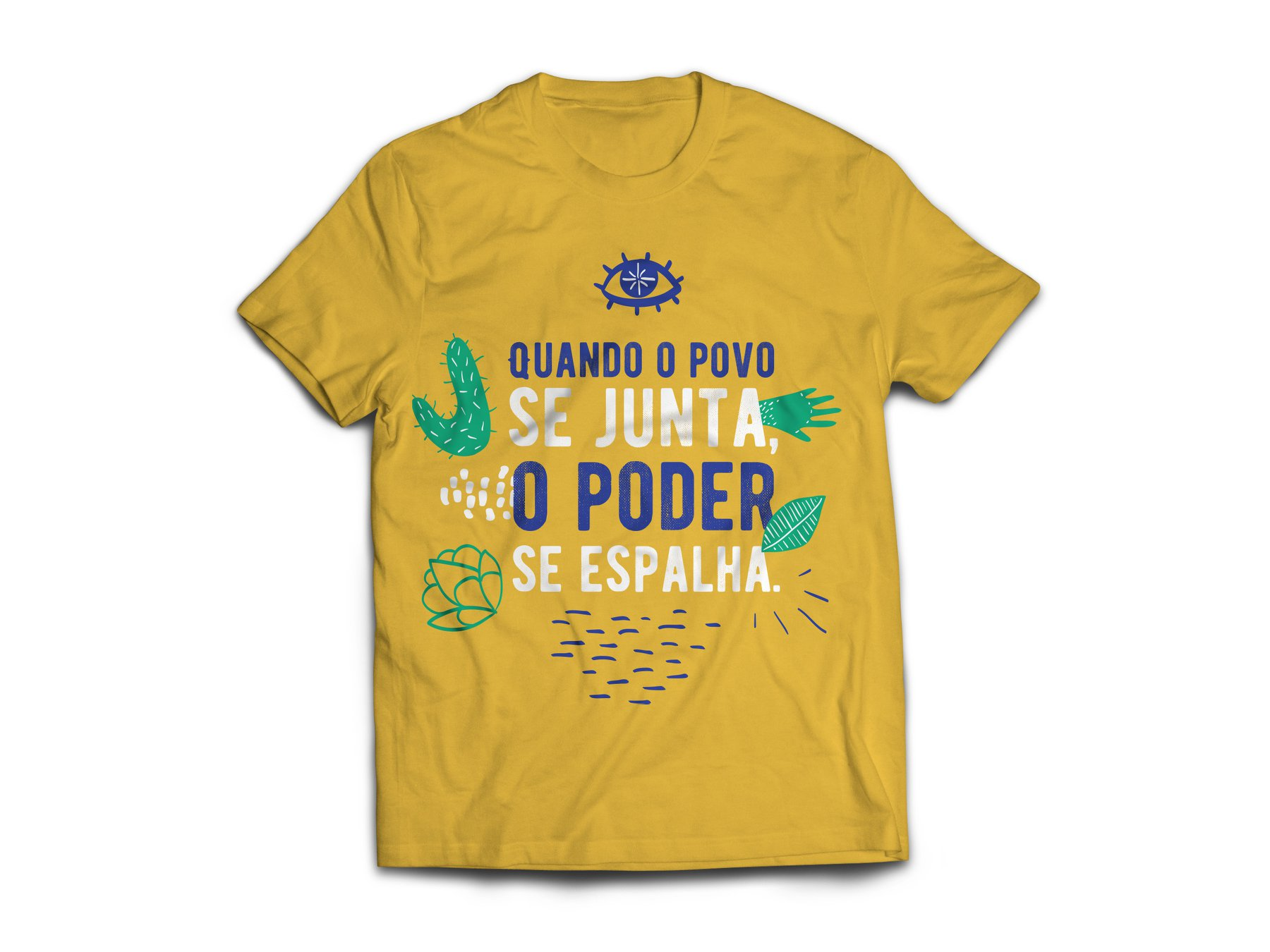 Quando o povo se junta, o poder se espalha (when the people gather, power spreads) tshirt brazil
