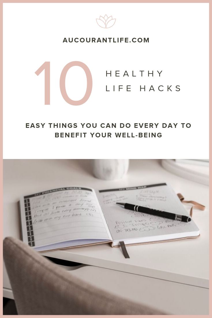 health hacks by carly weinstein of au courant life