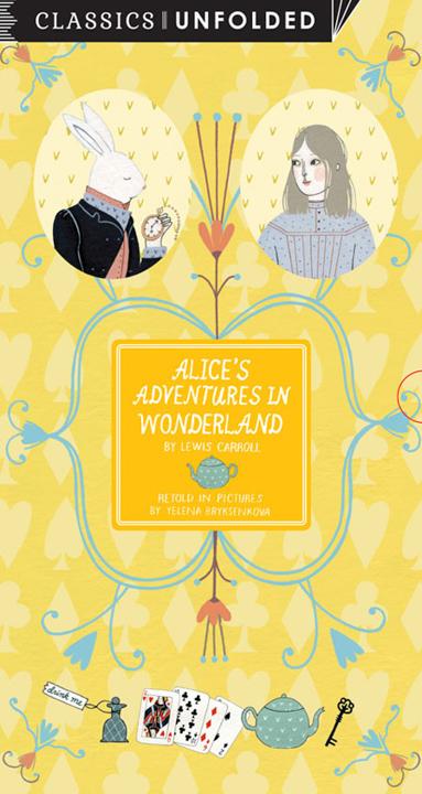 Alice's Adventures in Wonderland (Unfolded) <br> Frances Lincoln Children's Books
