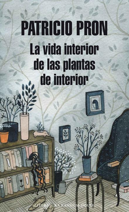 La vida interior de las plantas de interior <br> Random House Mondadori (Spain)