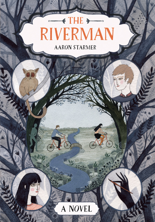 The Riverman <br> FarrAr, Straus and Giroux