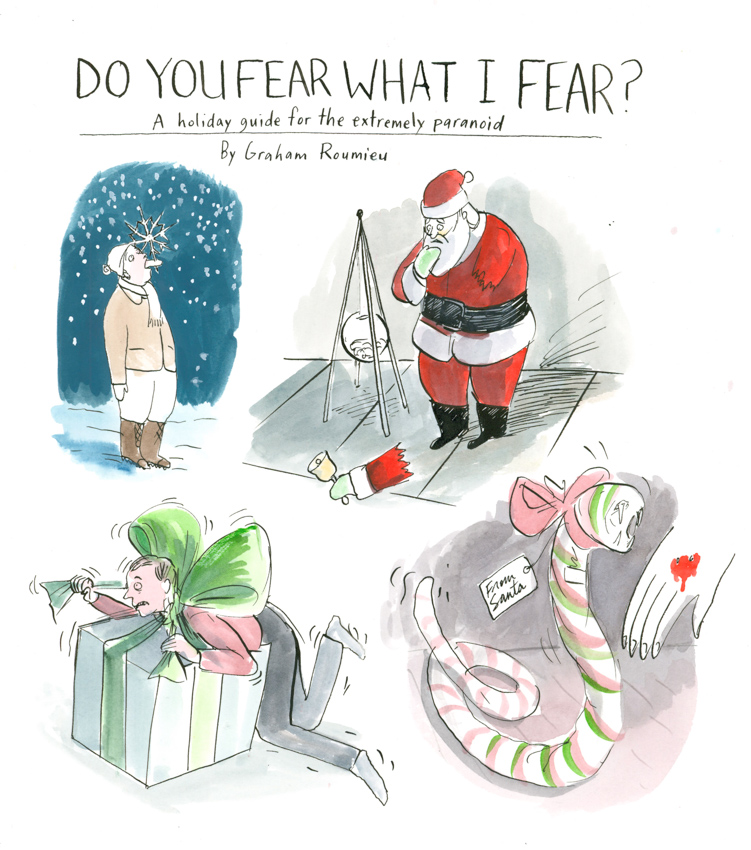 Do You Fear What I Fear? <br> Graham Roumieu